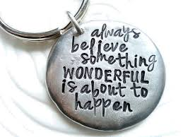 inspirational keychains personalized sted pewter keychain always believe