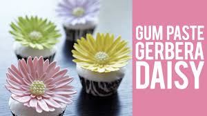 Gerbera Daisies How To Make Gum Paste Gerbera Daisies Youtube
