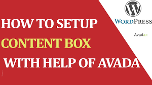 how to work with content box in avada theme youtube
