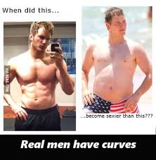 Real Men Meme - real men have curves memes and comics