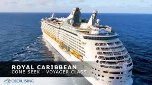 come seek voyager class royal caribbean youtube