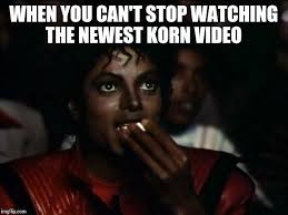 Caption Your Own Meme - 81 best korn memes images on pinterest searching funny memes and