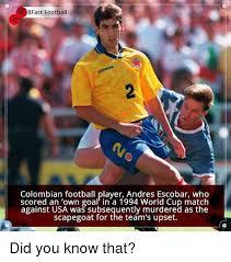 Usa Soccer Memes - 8fact football colombian football player andres escobar who scored