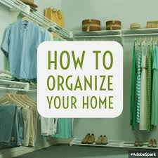 how to organize your home anne e koons your local real estate
