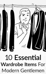 his and items 10 items every gentleman needs in his wardrobe essential men s