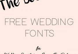 free fonts for wedding invitations free fonts for weddings the wedding of my dreams