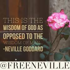Quote Garden Family Neville Goddard Quote Wisdom Of God Neville Goddard Quotes