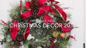 christmas decor inspiration 2016 rebecca robeson tour of homes