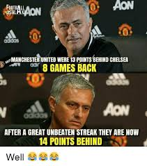 Chelsea Meme - aon football manchester united were 13 pointsbehind chelsea 8 games