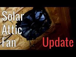 solar attic fan update youtube