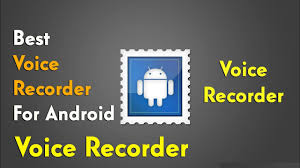 best android voice recorder best voice recorder for android no noise problem clear