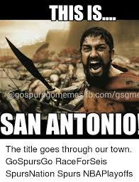 San Antonio Spurs Memes - this is ago spursgomennes comgsgme san antonio the title goes