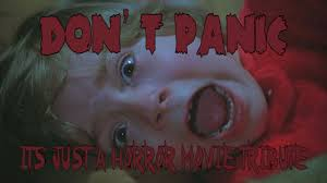 don u0027t panic it u0027s just a horror movie tribute youtube