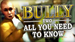 All You Need To Know by Bully 2 Everything You Need To Know Youtube