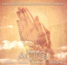 acts adoration confession thanksgiving supplication pastor