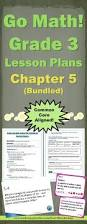 go math grade 3 chapter 5 lesson plans 5 1 5 5 bundled journal