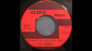 Don Gardner by Tighten Up Your Love Bone Don Gardner Youtube