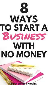 How To Start A Home Decor Business 8 Ways To Start A Business With No Money Business Earn Money