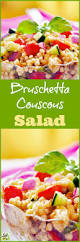bruschetta couscous salad this mama cooks on a diet
