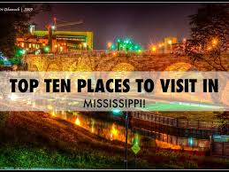 Mississippi natural attractions images Top ten places to visit in mississippi by jennie jpg
