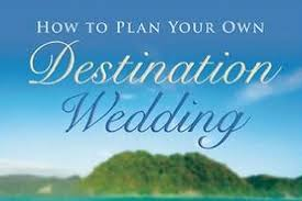 Planning Your Own Wedding How To Plan Your Own Destination Wedding Huffpost