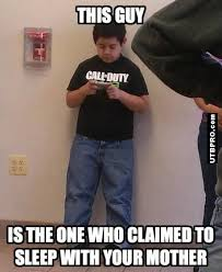Angry Gamer Kid Meme - this kid slept with your mother funny call of duty meme humor such