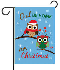 owl be home for garden flag 12 5 x 18 custom