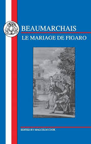 le mariage de figaro beaumarchais beaumarchais mariage de figaro texts augustin