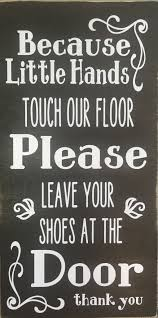home daycare decor please remove shoes wood sign wood signs woods and house