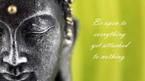 karma quote wallpaper buddha open to everything but not attached quote