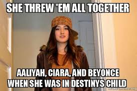 Ciara Meme - she threw em all together aaliyah ciara and beyonce when she was