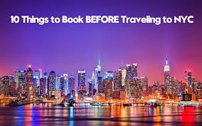 New York how do you spell travelling images 10 things to book before traveling to nyc travel advice jpg