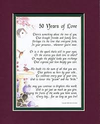 50th wedding anniversary poems 50 years of 119 poem gift present for a 50th