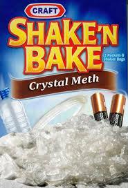 Crystal Meth Meme - shake n bake crystal meth by craft pics