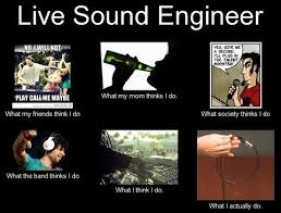 Audio Engineer Meme - how to become a sound engineer nathan lively