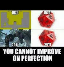 Rpg Memes - d d meme you cannot improve on perfection entropy pinterest