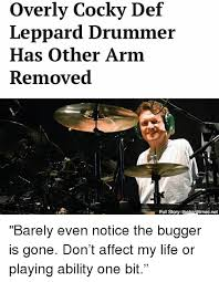 Drummer Meme - 25 best memes about def leppard drummer def leppard drummer