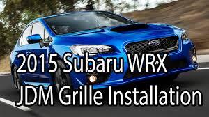 jdm subaru emblem 2015 subaru wrx jdm front grille installation japanparts com