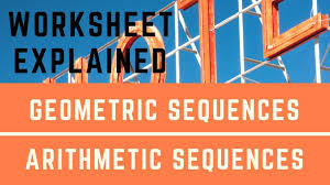 arithmetic and geometric sequence worksheet explained youtube