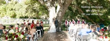 Wedding Venues In Riverside Ca Circle Oak Ranch Weddings U2013 Rustic Ranch Wedding Venue Catering To
