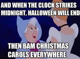 Cinderella Meme - wait til day after thanksgiving to celebrate christmas