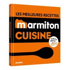 les meilleures recettes de cuisine les meilleures recettes de cuisine marmiton broché collectif