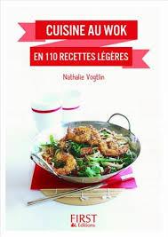 recette de cuisine au wok nathalie vogtlin cuisine au wok en 110 recettes légères