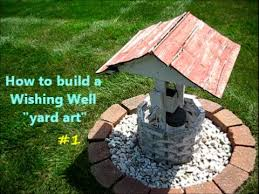 how to build a wishing well yard project 1of