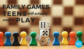 To Play With Family Best Family To Play With Your Teenagers Alpha