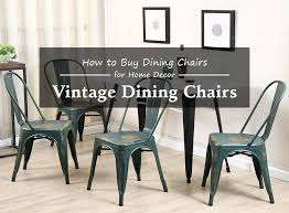 Buy Dining Chairs Top Vintage Dining Chairs Should Buy For Home Decor