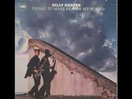 make my home billy harper trying to make heaven my home youtube