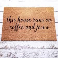 Outdoor Coir Doormats This House Runs On Coffee And Jesus Welcome Mat Doormat Door