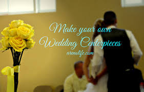 make your own wedding centerpieces arenolife