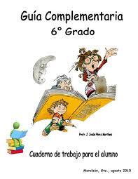 colombia libro de lectura grado 6 zonaclicmexico guía complementaria 6 grado cuaderno de trabajo